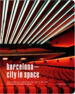 Barcelona – City in Space